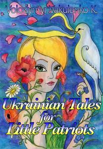 Ukrainian Fairy Tales for Little Patriots: Saint Mykolai Comes With Peace