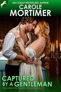 Captured by a Gentleman (Regency Unlaced 6)
