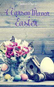 A Carson Manor Easter Vol 2