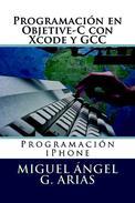 Programación en Objetive-C con Xcode y GCC