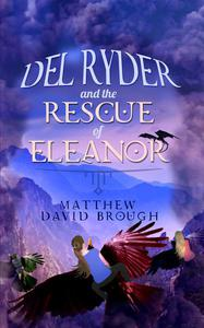 Del Ryder and the Rescue of Eleanor