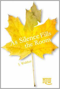 As Silence Fills the Room