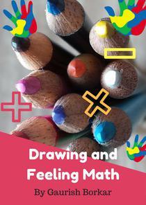 Drawing & Feeling Math