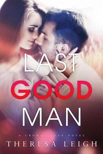 Last Good Man (A Crown Creek Standalone)