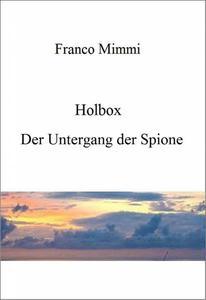 Holbox - Der Untergang der Spione