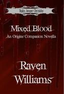 Mixed Blood, An Origins Companion Novella