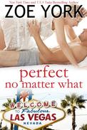 Perfect No Matter What (Laney & Kyle Do Vegas)