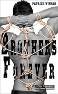 Brothers Forever: A Gay Romance & Erotic Sexual Awakening