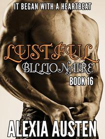 Lustful Billionaire (Book 16)