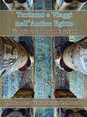 Turismo e Viaggio nell'Antico Egitto