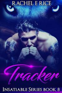 Insatiable: Tracker #8