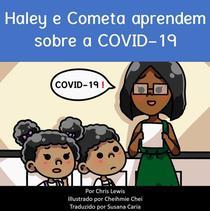 Haley e Cometa aprendem sobre a COVID-19