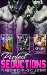 Perfect Seductions : Threesome Romance Collection
