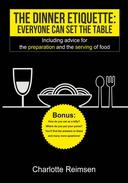 The Dinner Etiquette - Everyone can set the table