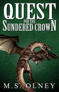 Quest for the Sundered Crown