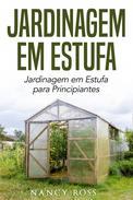 Jardinagem em Estufa | Jardinagem em Estufa para Principiantes