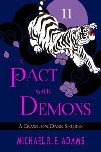 A Pact with Demons (Story #11): A Crawl on Dark Shores