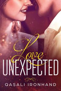 Love, Unexpected: A Billionaire and Innocent Girl Romance
