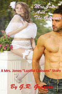 Mrs. Jones And The Gardener