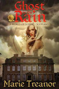 Ghost in the Rain (A World of Gothic: Scotland)
