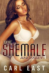 The Shemale Anomaly 4