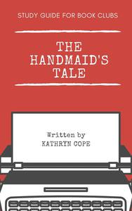 Study Guide for Book Clubs: The Handmaid's Tale