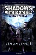 Shadows from the End of the World | Bindaline 1