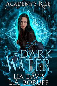 Dark Water: A Collective World Novel