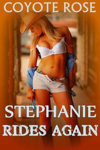 Stephanie Rides Again: Cowboys For Her Birthday
