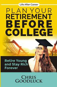 Plan Your Retirement Before College