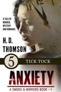 Anxiety: Tick Tock - Episode 5 - A Tale of Murder, Mystery and Romance