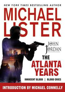 The Atlanta Years: Innocent Blood and Blood Cries