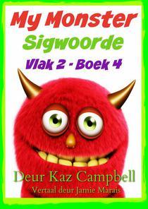 My Monster Sigwoorde - Vlak 2, Boek 4