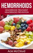 Hemorrhoids: Hemorrhoid Treatment: Hemorrhoid Prevention