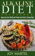 Alkaline Diet Unleashed