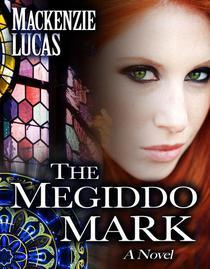 The Megiddo Mark: A Novel