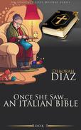 Once She Saw… An Italian Bible