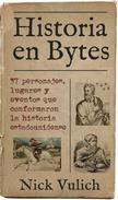 Historia en Bytes. 37 personajes, lugares y eventos que conformaron la historia estadounidense