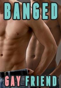 Oops! I Banged My Gay Friend  (Trans Gay Erotica)