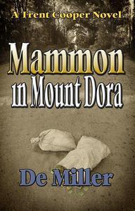 Mammon in Mount Dora