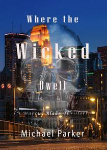 Where the Wicked Dwell