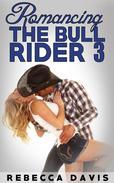 Romancing The Bull Rider: 3