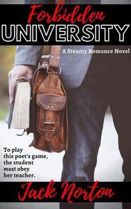 Forbidden University: A Steamy Romance Novel