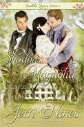 Shadows of Magnolia