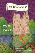 Elf Kingdom # 1: White Castle