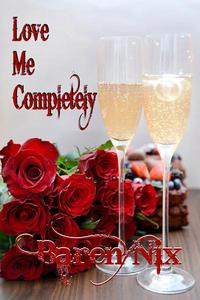 Love Me Completely