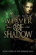 Weaver of Shadow (Kormak Book Three)