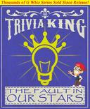 The Fault in Our Stars - Trivia King!