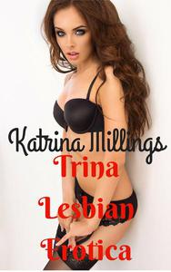 Trina Lesbian Erotica