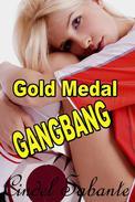 Gold Medal Gangbang